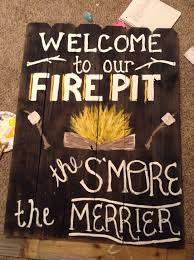 Firepit Signs Firepit Signs Search She S Crafty Pinterest
