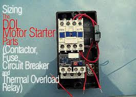 the dol motor starter parts contactor fuse circuit breaker and