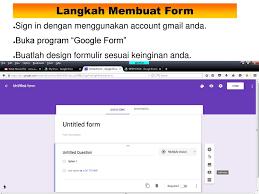 langkah membuat google form membuat biodata alumni dengan menggunakan google form ppt download