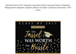 graduation guest book class of 2017 graduation guest book blank lined guest book
