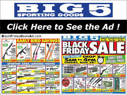 Is Sporting Goods Open On Thanksgiving Big 5 Sporting Goods 2018 Black Friday Deals Ad Black Friday 2018