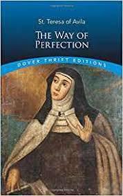 St Teresa Of Avila Interior Castle Way Of Perfection St Teresa Of Avila Dover Thrift Editions