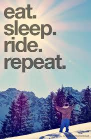 eat sleep ride repeat snowboarding snow winter valérie