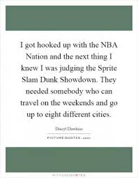 Hit The Floor Quotes - when i dunk i put something on it i want the ball to hit the