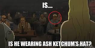 Metalocalypse Meme - is is he wearing ash ketchum s hat metalocalypse easteregg
