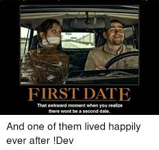 Next Gen Dev Meme - first date that awkward moment when you realize there wont be a