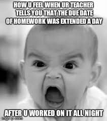 Due Date Meme - angry baby meme imgflip