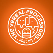 the verbal processors podcast