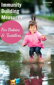 immunity building measures for babies and toddlers