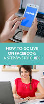 how to go live on facebook a step by step guide the wellness
