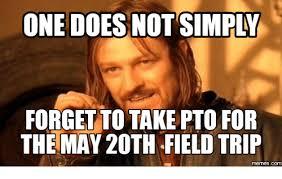 Pto Meme - field trip through the hood com trip meme on me me