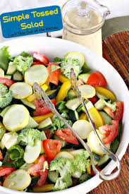 Garden Salad Ideas Simple Tossed Salad Can T Stay Out Of The Kitchen