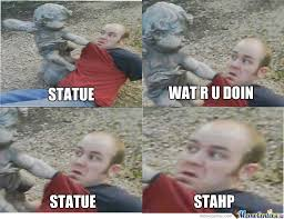 Stahp Meme - image 392696 stahp know your meme