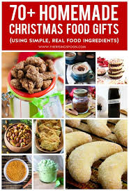 best food gifts 70 christmas food gifts using simple real food