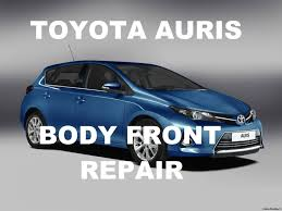 toyota auris front body repair youtube