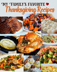 my family s favorite thanksgiving recipes