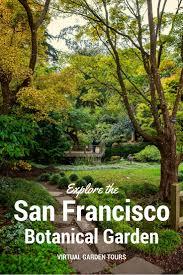 Botanical Gardens Golden Gate Park by Strolling Through The San Francisco Botanical Garden Gardening