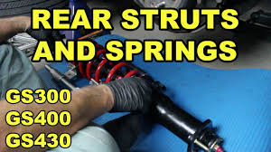 lexus gs430 torque 1998 2005 lexus gs rear strut and spring replacement youtube