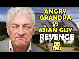 Angry Asian Meme - angry grandpa vs asian guy revenge ownage pranks ownage pranks