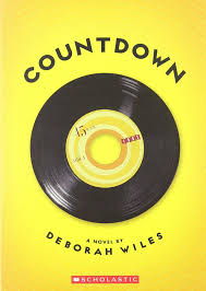 countdown the sixties trilogy deborah wiles 9780545106061
