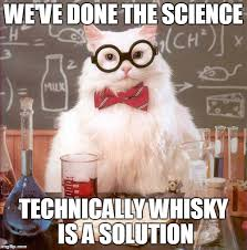 Whisky Meme - 15 of the funniest whisky memes that are sure to raise a smile