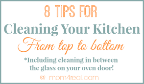 cleaning tips for kitchen get a clean kitchen from top to bottom mom 4 real