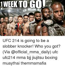 Mma Meme - 1 week to go ufc214 official mma daily ufc 214 is going to be a