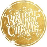christmas cd the barefoot movement the barefoot movement christmas album cd