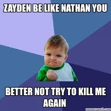 Nathan Meme - be like nathan you