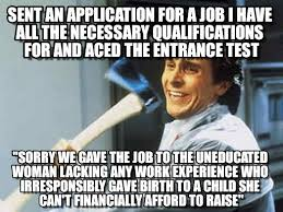 Application Meme - sent an application for a job i have all the on memegen