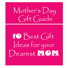 best gifts for mothers top 10 unique handmade gift ideas for on s day
