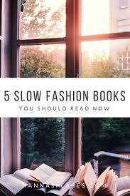 my five favourite slow fashion books you should read now
