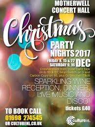 christmas party nights 2017 at motherwell concert hall