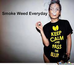 Smoke Weed Meme - smoke weed everyday by rastaman meme center