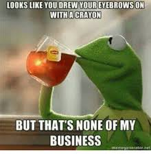 But But Meme Generator - 25 best memes about but thats none of my business meme generator