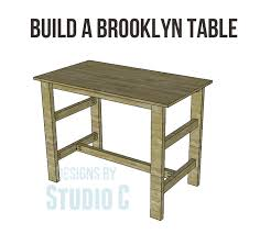 build a brooklyn table u2013 designs by studio c