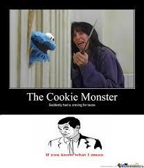 Monster Meme - cookie monster by ozzy9314 meme center
