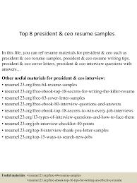 ceo resumes examples top8presidentceoresumesamples 150730075215 lva1 app6892 thumbnail 4 jpg cb 1438242780