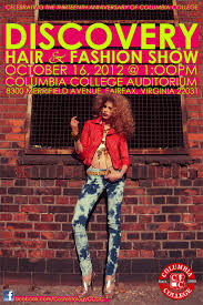 discover the hair show discover hair fashion show on october 16th columbia college