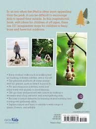 101 fun outdoor activities for children book by fiona bird