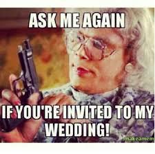 Wedding Planning Memes - 41 best funny wedding memes images on pinterest wedding cards