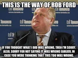 Rob Ford Meme - the way of rob ford memes quickmeme