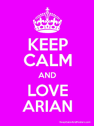 arian love com keep calm and love arian keep calm and posters generator maker