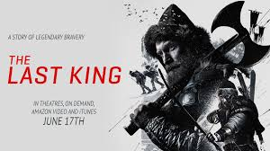 the last the last king official trailer