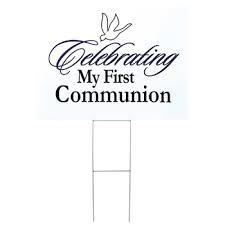 my communion celebrating holy communion yard sign 18 x 24 f c