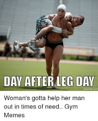 Fitness Meme - 25 hilarious after leg day meme sayingimages com