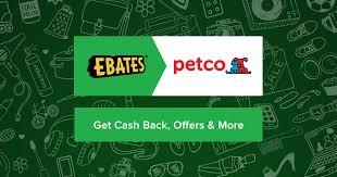 petco black friday petco coupons promo codes u0026 4 0 cash back ebates