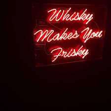 whisky makes you frisky yelp