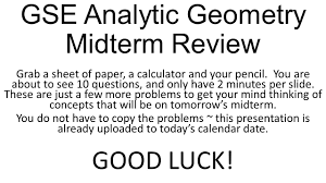 gse analytic geometry midterm review ppt download