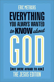 everything you always wanted to know about god but were afraid to